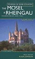 Touring in Wine Country : The Mosel & Rheingau: Including the Ahr, Nahe and Pfalz