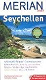 Seychellen: Schneeweiße Strände - Traumurlaub unter Palmen - Kreolische Küche und luxuriöse Resorts - Wo Genießer Urlaub machen - Baden - Relaxen - Essen & Trinken - Mit Zugangscode für www.merian.de - Anja Bech
