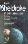 Rupert Sheldrake in der Diskussion