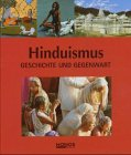 Hinduismus: Geschichte und Gegenwart