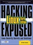Hacking Exposed Linux, 3rd Edition par ISECOM