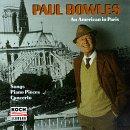 Paul Bowles, Un Américain à Paris [Import anglais]