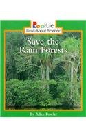 Save the Rain Forests (Rookie Read-About Science)