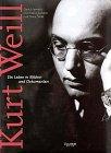 Kurt Weill: Ein Leben in Bildern und Dokumenten