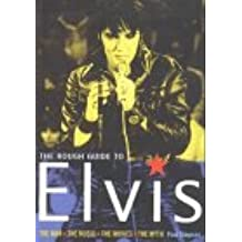 The Rough Guide to Elvis (Rough Guide Sports/Pop Culture)