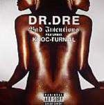 Dr. Dre - Bad Intentions - Aftermath Entertainment