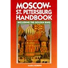 Moscow-St. Petersburg Handbook: Including the Golden Ring