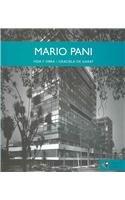 Mario Pani: Vida Y Obra/Life and Works por Graciela de Garay