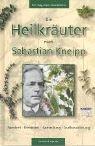 Die Heilkräuter nach Sebastian Kneipp. Fundort. Erntezeit. Sammlung. Aufbewahrung - Otto Maertens