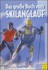 Handbuch für Skilanglauf - Kuno Hottenrott, Veit Urban
