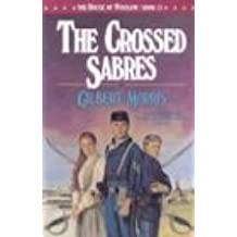 The Crossed Sabres (House of Winslow)