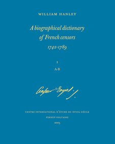 Biographical Dictionary of French Censors 1742-1789, T. I