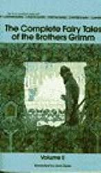 Complete Fairy Tales of Brothers Grimm II by Jack Zipes (1988-03-01)