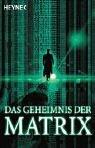 Das Geheimnis der Matrix. (German Edition)