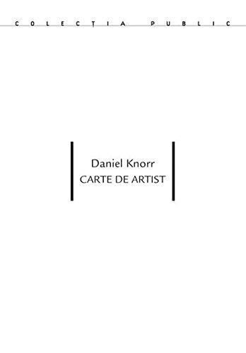 Daniel Knorr. Carte de Artist (Rumänische Skulptur)