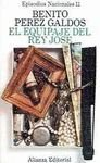 El equipaje del rey Jose (His Episodios nacionales) (Spanish Edition)