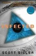 [(Infected)] [Author: Scott Sigler] published on (October, 2008)