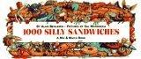 1,000 Silly Sandwiches (A mix & match book) by Alan Benjamin (1995-04-01)