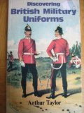 British Military Uniforms (Discovering)