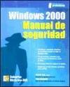 Microsoft Windows 2000. Manual de seguridad por Philip Cox