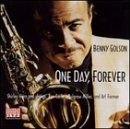 One Day, Forever by Benny Golson (2001-02-27)