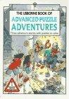The Usborne Book of Advanced Puzzle Adventures (Usborne Advanced Puzzle Adventures) by Sarah Dixon (1995-12-31) - Adventures Puzzle Usborne