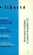 Revue Liberté: dictionnaire politique et culturel du Quebec, 2, Volume 12, n° 2