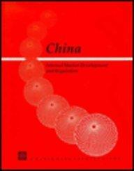 china-internal-market-development-and-regulation-a-world-bank-country-study