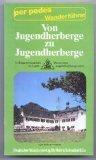 Wanderführer von Jugendherberge zu Jugendherberge. Deutschland-Wanderung. Von Flensburg nach Passau bzw Konstanz. Saarbrücken - Hohenberg/Eger