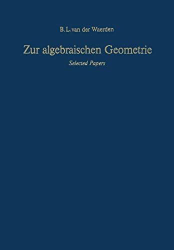 Zur algebraischen Geometrie: Selected Papers