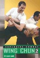 Explosive Combat Wing Chun