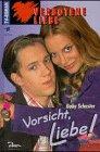 Verbotene Liebe (6): Vorsicht, Liebe!