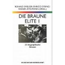 WB-Forum, Bd.37, Die braune Elite, 2 Bde.