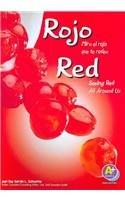 Rojo/Red: Mira El Rojo Que Te Rodea/Seeing Red All Around Us (Colores/Colors) por Sarah L. Schuette