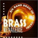 Brass Menagerie:Big Bands Of 60's -