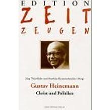 Gustav Heinemann - Christ und Politiker