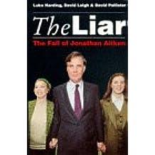 Liar: Fall of Jonathan Aitken