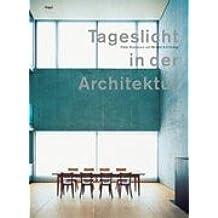 Tageslicht in der Architektur