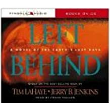 Left Behind: A Novel of the Earth's Last Days (Left Behind (Tyndale Audio))