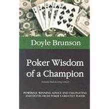 Poker Wisdom of a Champion (Poker books)