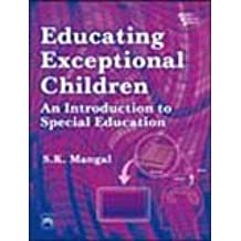 Educating Exceptional Children: An Introduction to Special Education