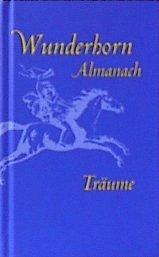 Wunderhorn Almanach 2007: Träume