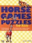 Horse Games Puzzles for Kids (Storey's Games & Puzzles)
