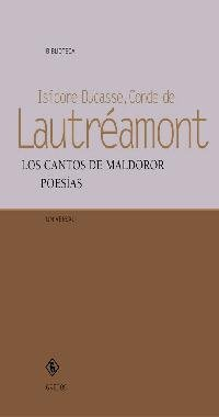 Los cantos de Maldoror : poesías (VARIOS GREDOS, Band 25)