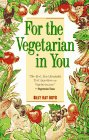 For the Vegetarian in You