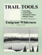 Trail Tools: Emigrant Wilderness by Dennis V. O'Neil (1997-12-03) (Trail-tools)