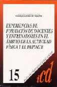 Experiencias de formación de docentes y entrenadores en el ámbito de la actividad física y el deporte (Investigación en Ciencias del Deporte)