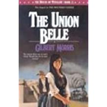 The Union Belle (House of Winslow)