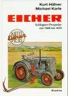 Eicher: Schlepper-Prospekte von 1950 bis 1970