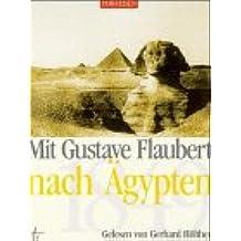 Mit Gustave Flaubert nach Ägypten (1949), 1 Cassette.